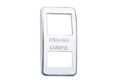 Switch Cover Chrome Driving Lights